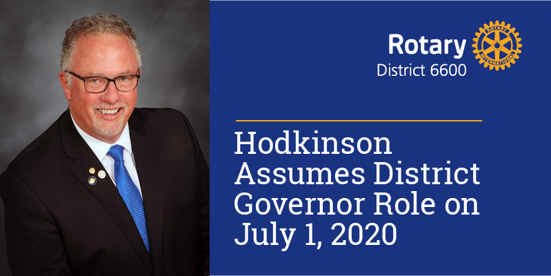 Hodkinson Assumes District Governor Role on July 1, 2020